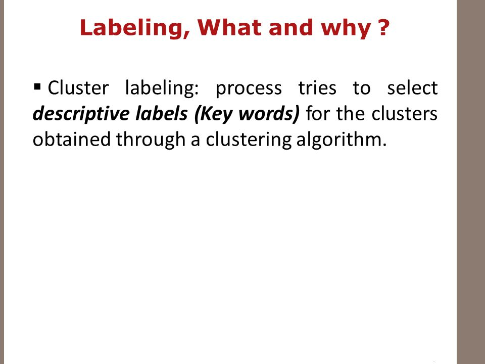 Labeling, What and why .