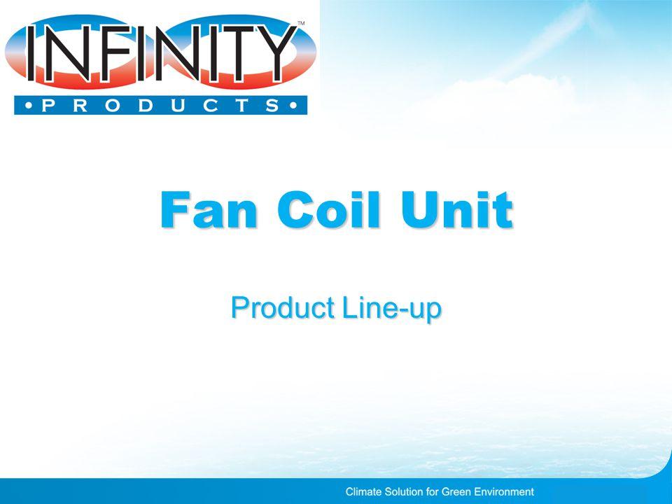 Fan Coil Unit Product Line-up