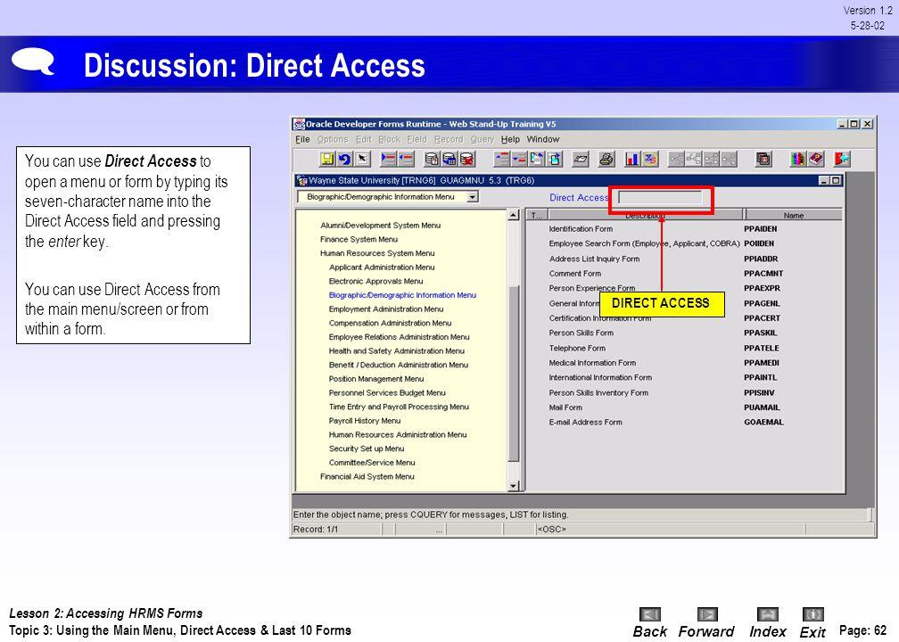 BackForwardIndex Exit Page: 61 Version 1.2 5-28-02 Procedure: Main Menu Access to Forms To Expand a Menu Steps: 1)Click Products menu 2)Click Human Re