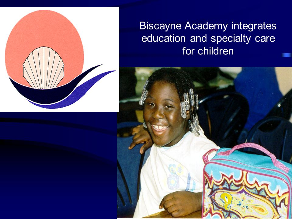 Biscayne Academy integrates education and specialty care for children