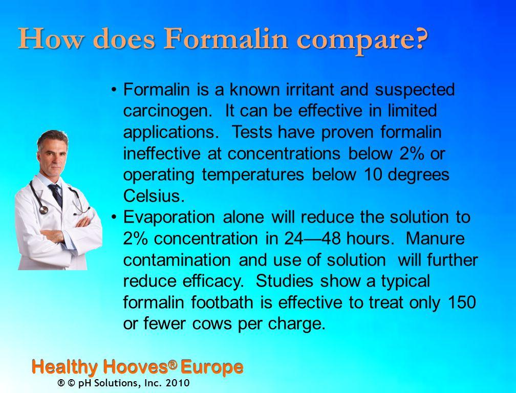 ® © pH Solutions, Inc.2010 Beware: Formalin is dangerous.