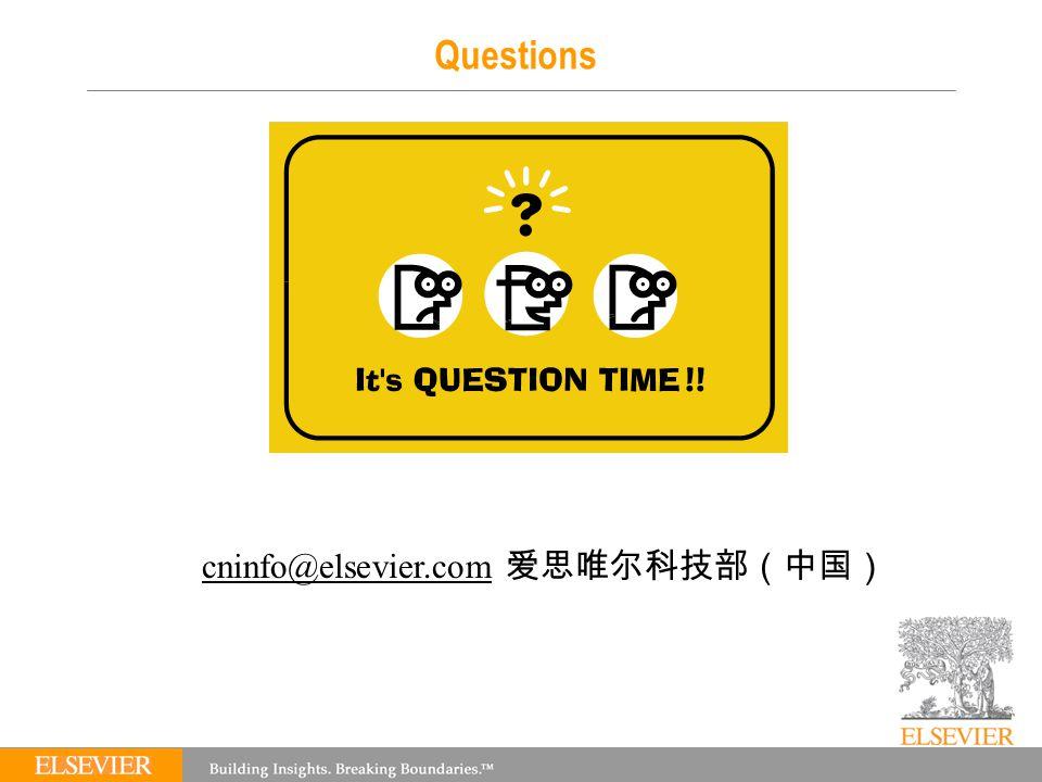 Questions cninfo@elsevier.comcninfo@elsevier.com 爱思唯尔科技部(中国)