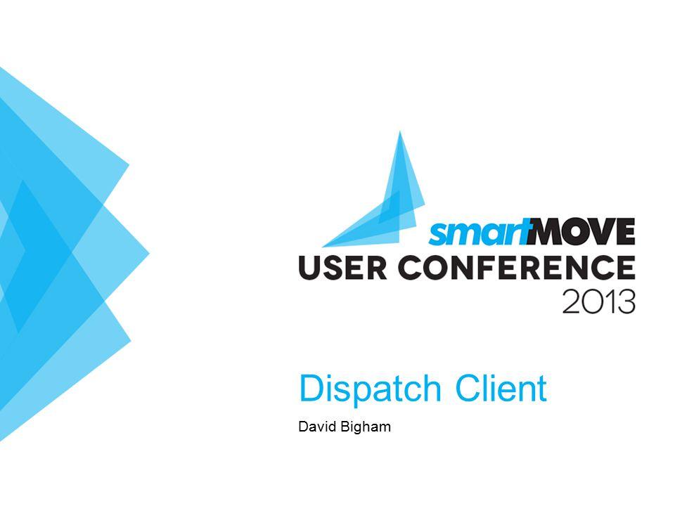 Dispatch Client David Bigham