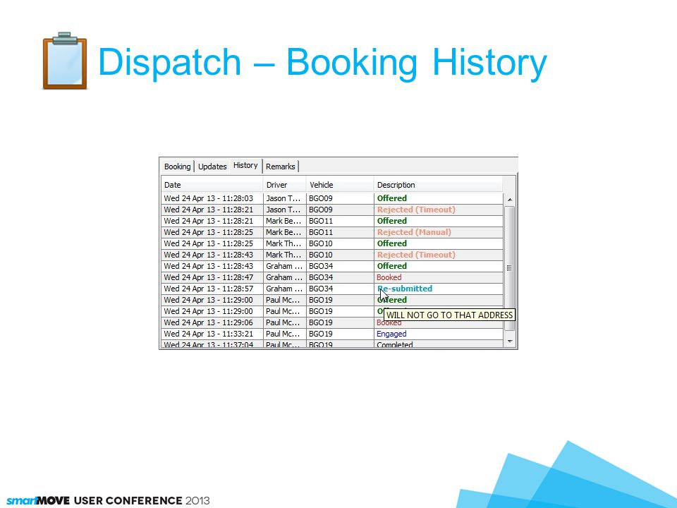 Dispatch – Booking History