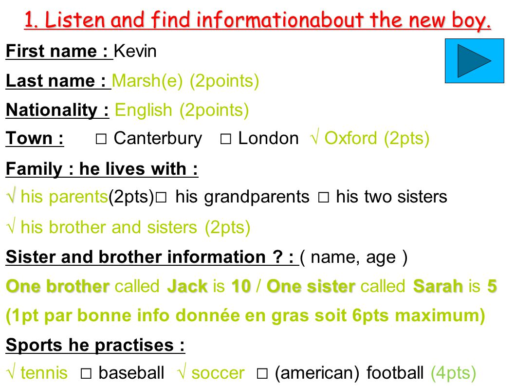 1.Listen and find informationabout the new boy.