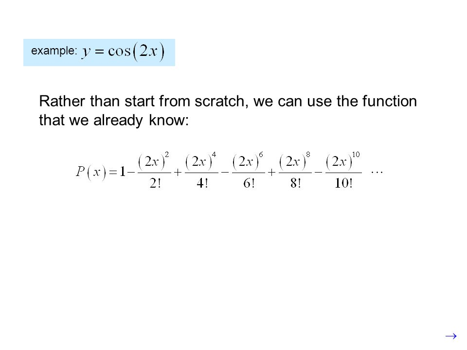 example: Rather than start from scratch, we can use the function that we already know: