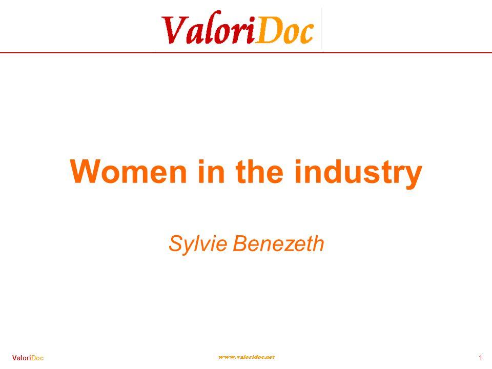 1 ValoriDoc www.valoridoc.net Women in the industry Sylvie Benezeth