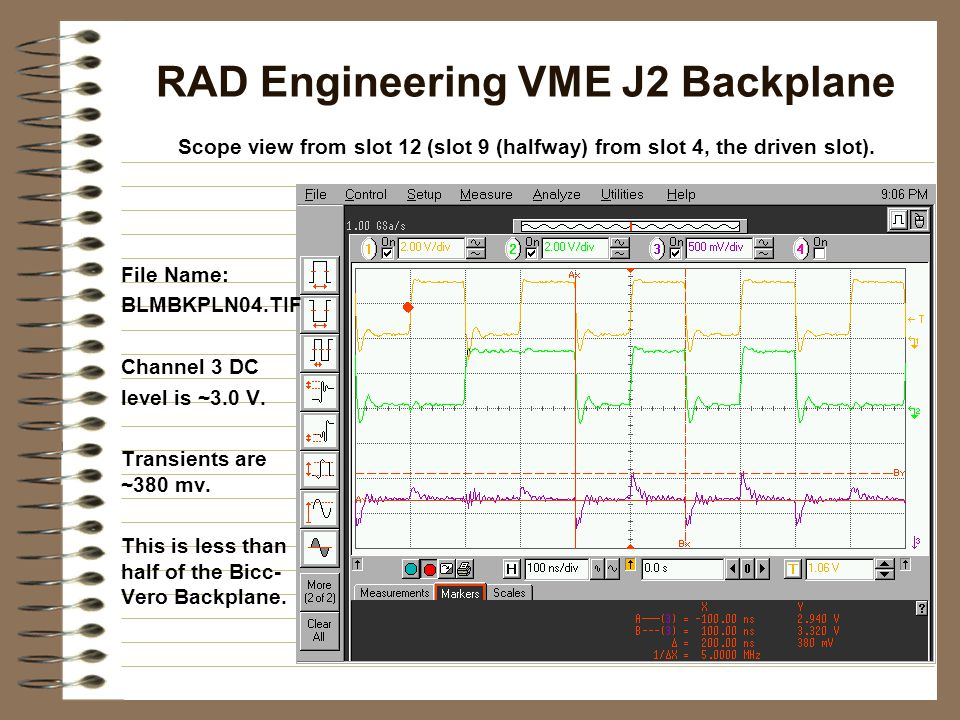 RAD Engineering VME J2 Backplane Scope view from slot 12 (slot 9 (halfway) from slot 4, the driven slot).