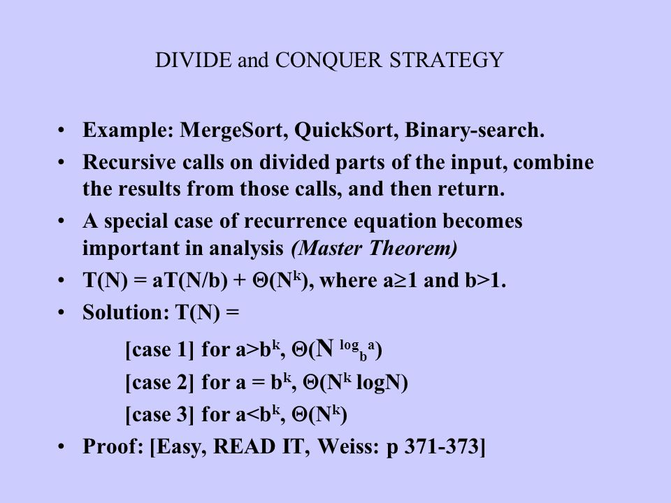 Example: MergeSort, QuickSort, Binary-search. Recursive calls on divided parts of the input, combine the results from those calls, and then return. A