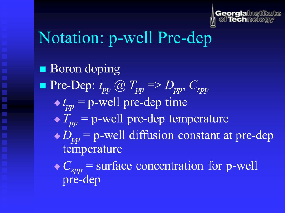 Example (cont.) If the n+ source/drain junction depth required is x j1 = 2.0  m, what is the p-well doping at the source/drain junction.