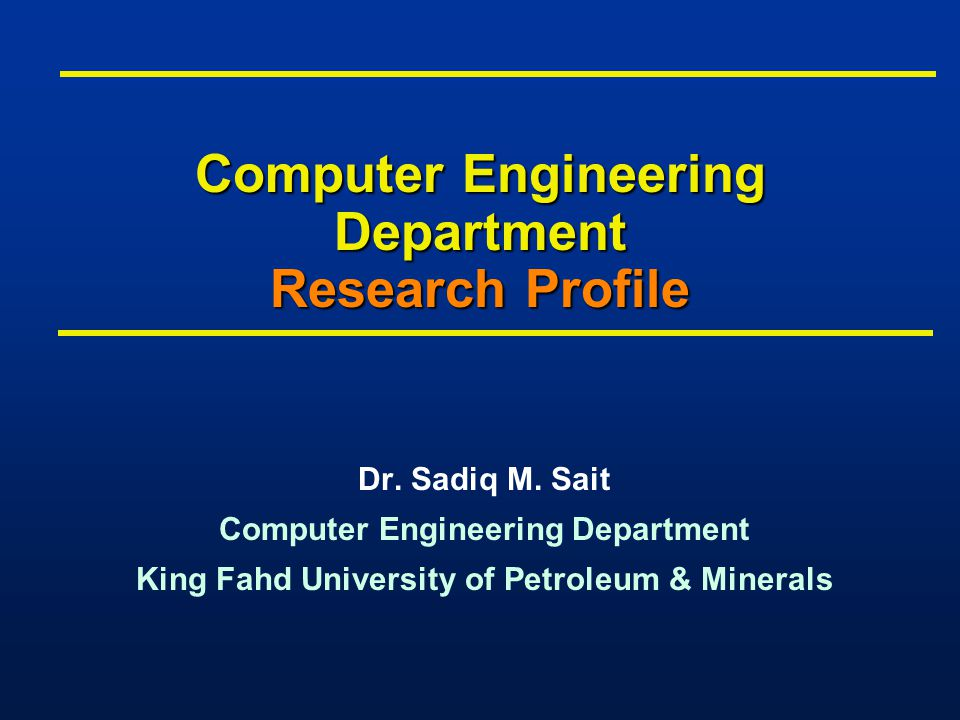 Computer Engineering Department Research Profile Dr.