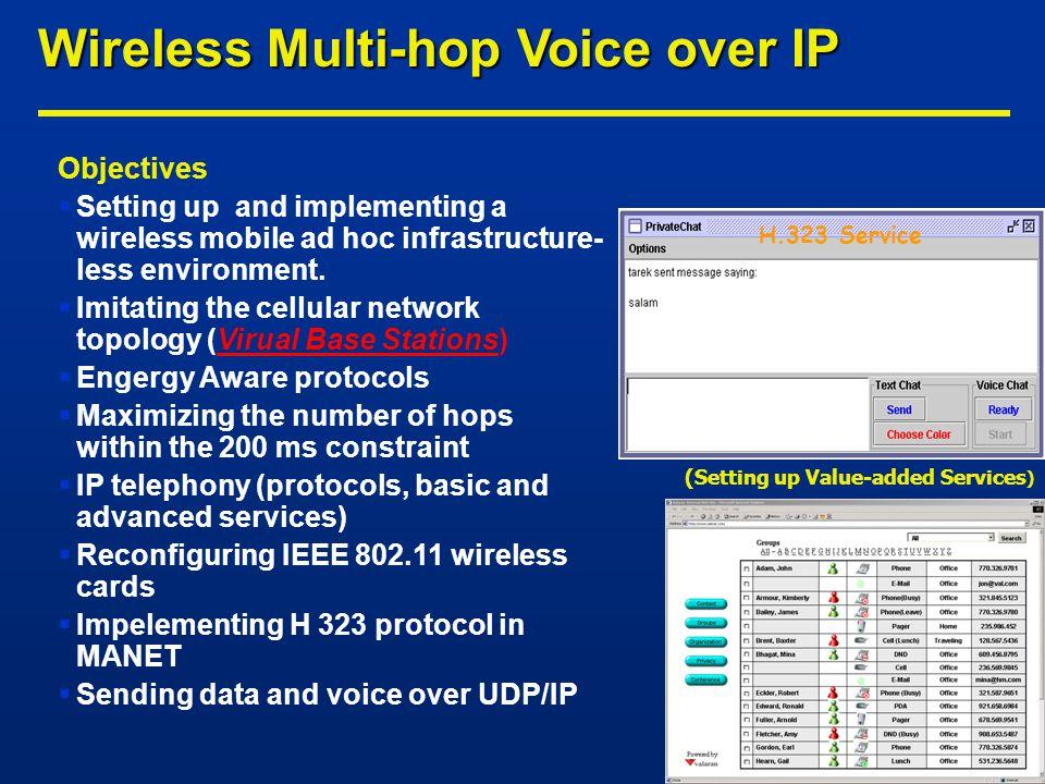 Objectives  Setting up and implementing a wireless mobile ad hoc infrastructure- less environment.