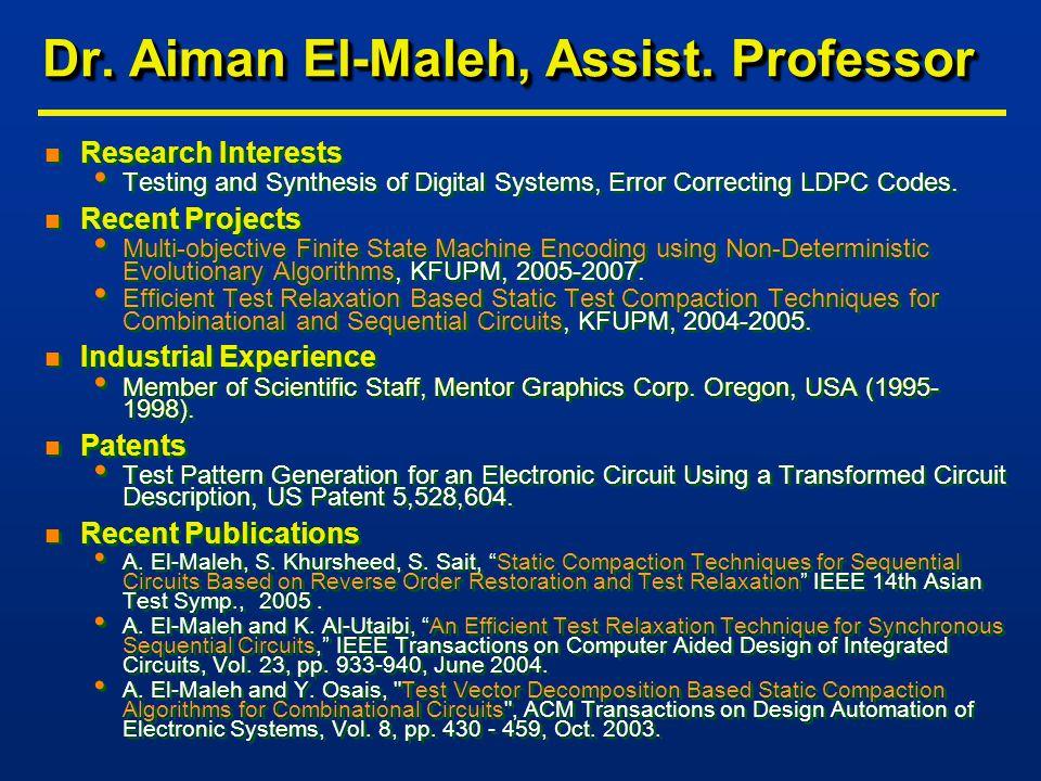 Dr. Aiman El-Maleh, Assist.
