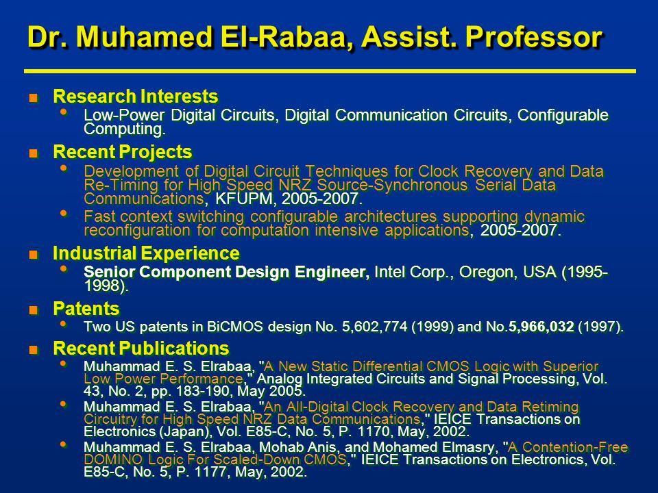 Dr. Muhamed El-Rabaa, Assist.