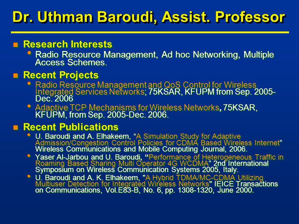 Dr. Uthman Baroudi, Assist.