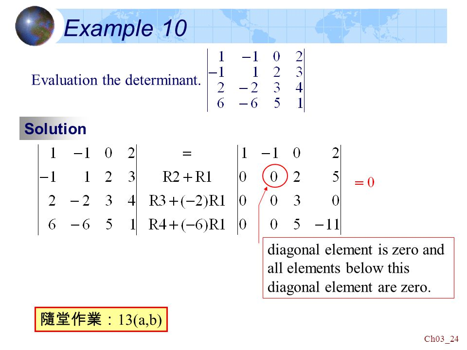 Ch03_24 Example 10 Evaluation the determinant.