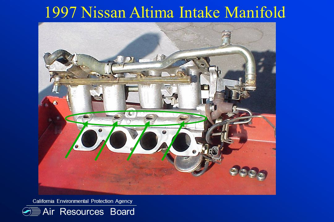 Air Resources Board California Environmental Protection Agency 1997 Nissan Altima Intake Manifold