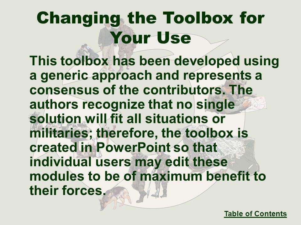 This toolbox has been developed using a generic approach and represents a consensus of the contributors.