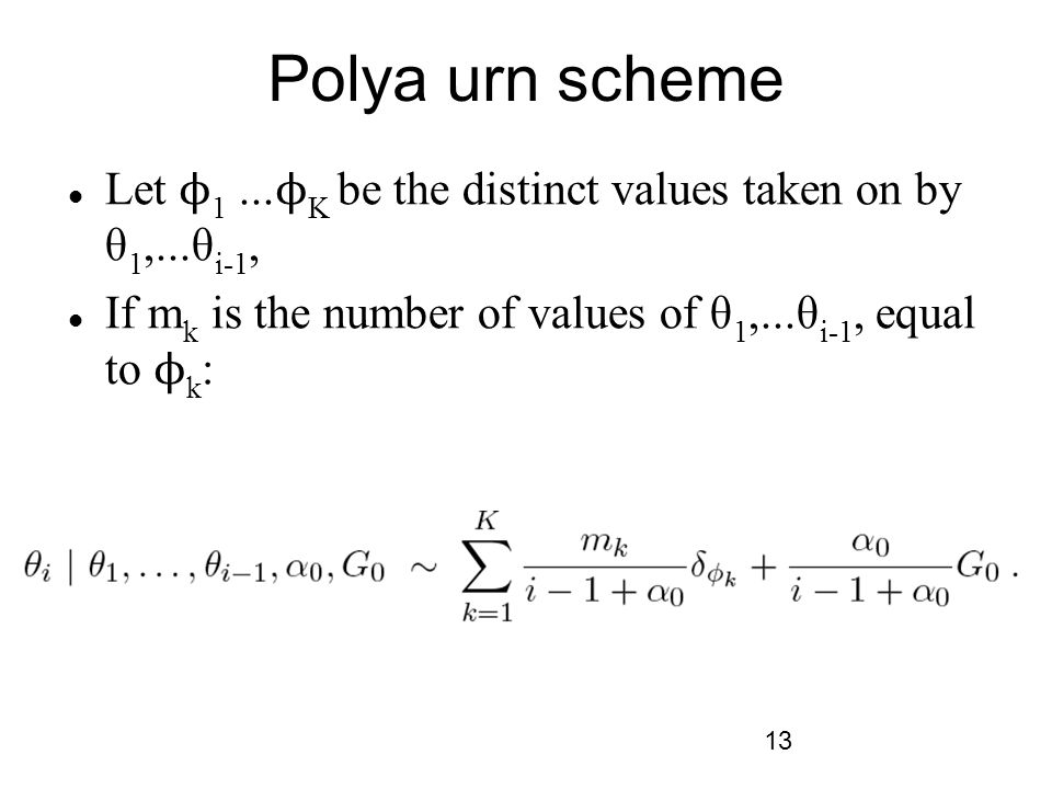 13 Polya urn scheme Let ϕ 1...