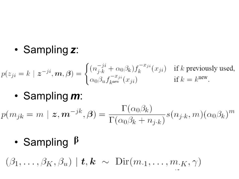 40 Sampling z: Sampling m: Sampling