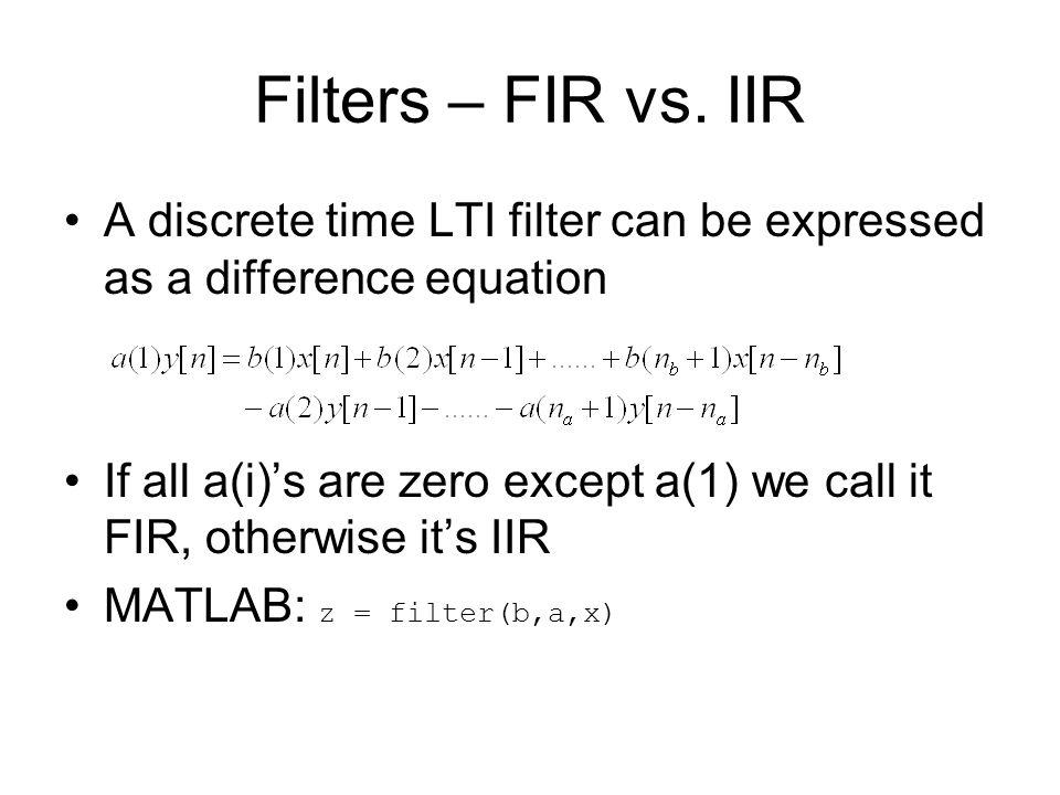 Filters – FIR vs.