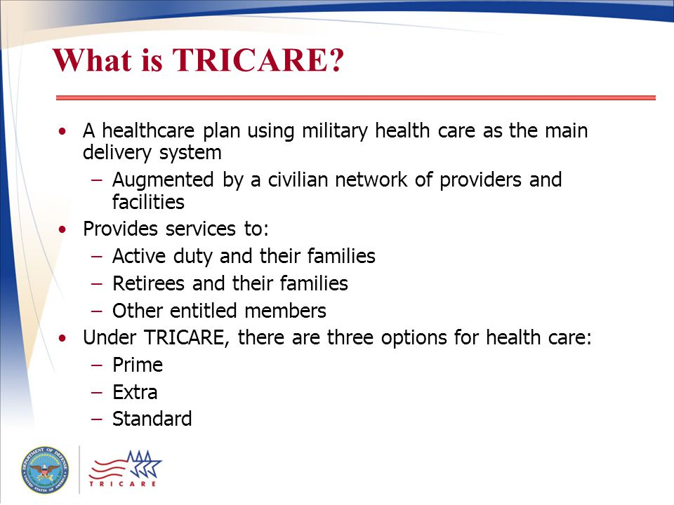 What is TRICARE.
