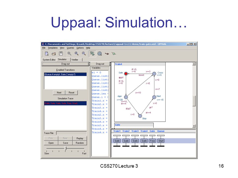 CS5270 Lecture 316 Uppaal: Simulation…