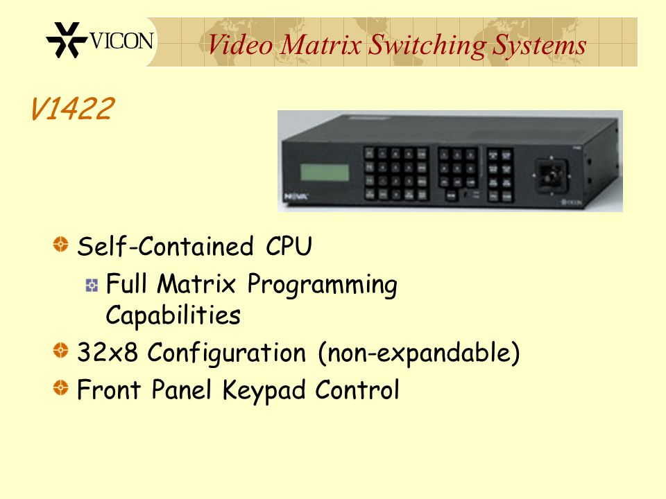 Video Matrix Switching Systems V1411 Questions?