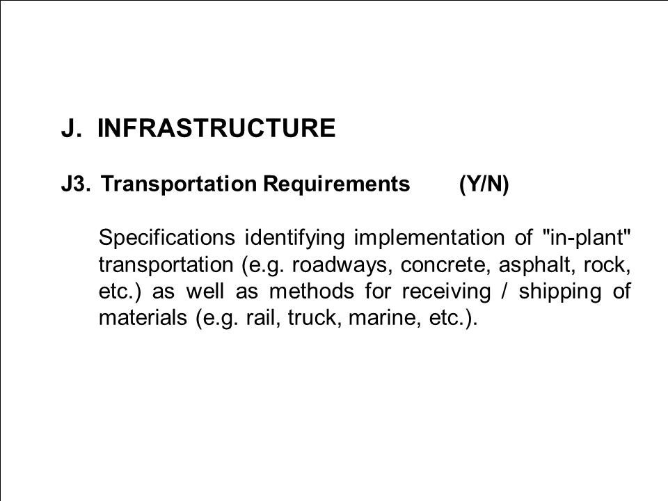 J. INFRASTRUCTURE J3. Transportation Requirements (Y/N) Specifications identifying implementation of