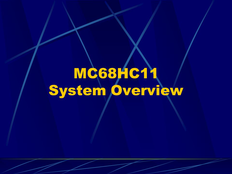 MC68HC11 System Overview