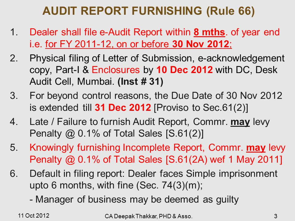 AUDIT REPORT FURNISHING (Rule 66) 1.Dealer shall file e-Audit Report within 8 mths.