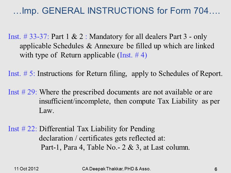 11 Oct 2012 …Imp.GENERAL INSTRUCTIONS for Form 704….
