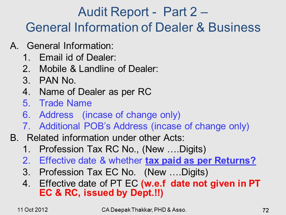 Audit Report - Part 2 – General Information of Dealer & Business A.General Information: 1.Email id of Dealer: 2.Mobile & Landline of Dealer: 3.PAN No.