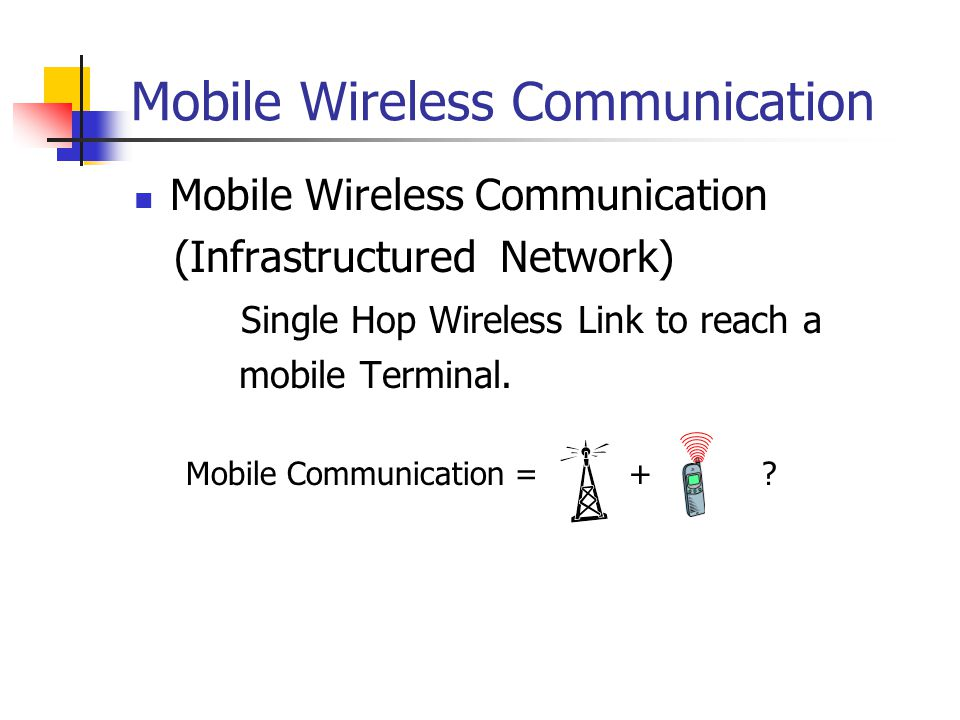 Mobile Ad Hoc Networks Infrastructureless or Adhoc Network Multihop Wireless path from source to destination.