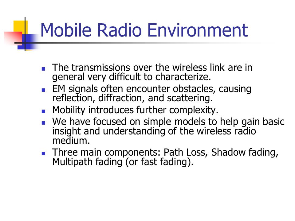 Cellular Systems Terms Mobile Station users transceiver terminal (handset, mobile) Base Station (BS) fixed transmitter usually at centre of cell includes an antenna, a controller, and a number of receivers Mobile Telecommunications Switching Office (MTSO) /Mobile Switch Center (MSC) handles routing of calls in a service area tracks user connects to base stations and PSTN