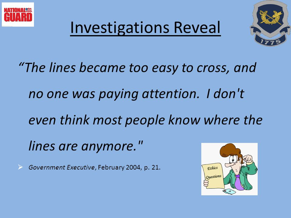 Investigations Reveal The lines became too easy to cross, and no one was paying attention.