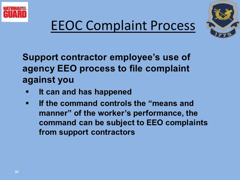 """30 Support contractor employee's use of agency EEO process to file complaint against you  It can and has happened  If the command controls the """"mean"""