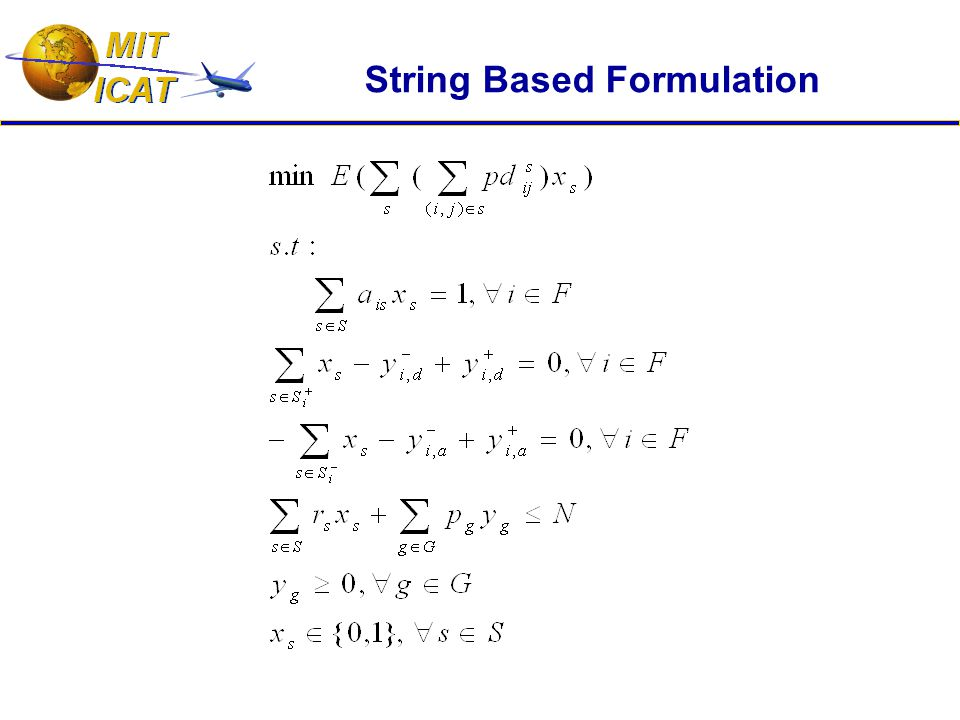 String Based Formulation