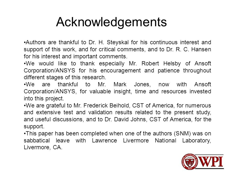 Acknowledgements Authors are thankful to Dr. H.