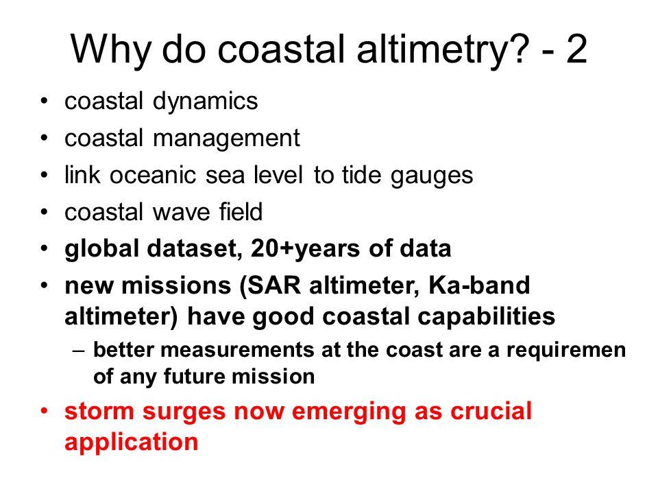 Why do coastal altimetry.