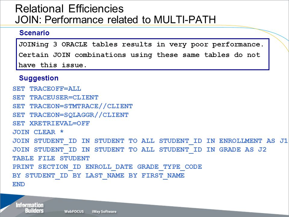 Relational Efficiencies JOIN: Performance related to MULTI-PATH JOINing 3 ORACLE tables results in very poor performance.