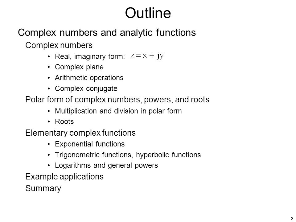 3 Complex numbers Complex numbers provide solutions to some equations not satisfied by real numbers.