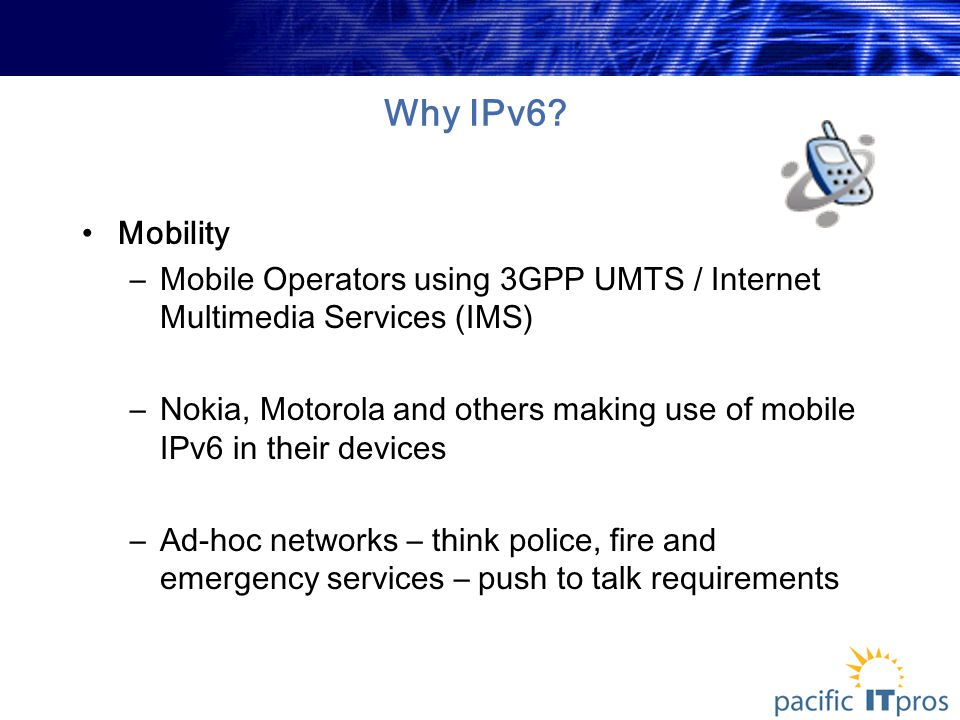 Why IPv6.