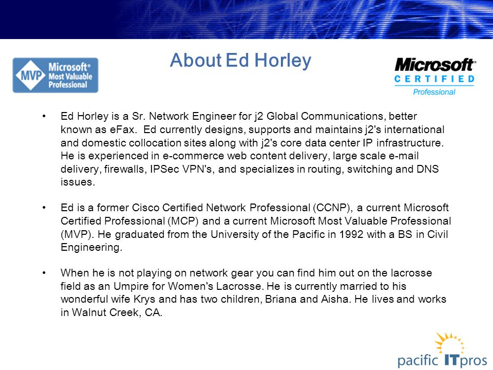 About Ed Horley Ed Horley is a Sr.