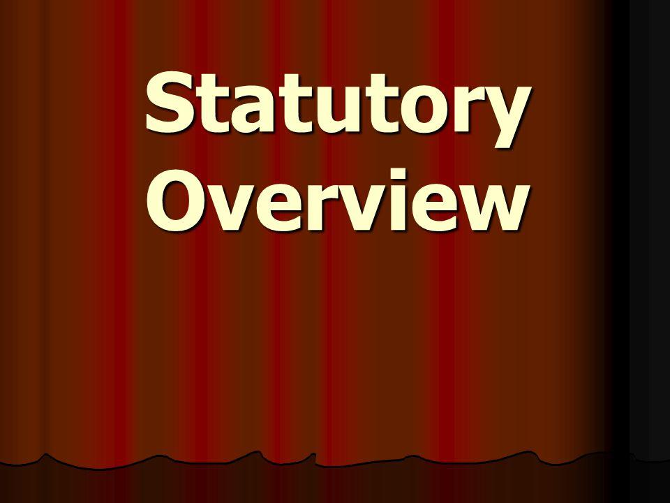 Statutory Overview
