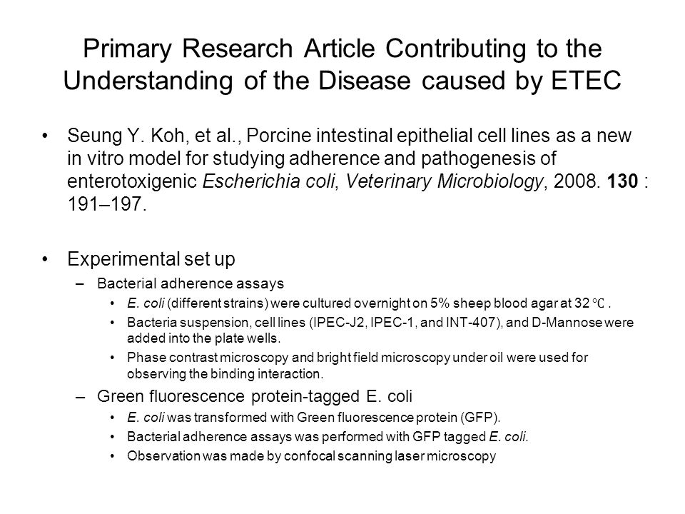 Primary Research Article Contributing to the Understanding of the Disease caused by ETEC Seung Y.