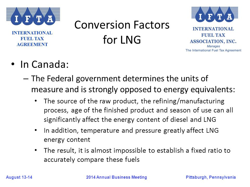 August 13-14Pittsburgh, Pennsylvania 2014 Annual Business Meeting In Canada: – The Federal government determines the units of measure and is strongly
