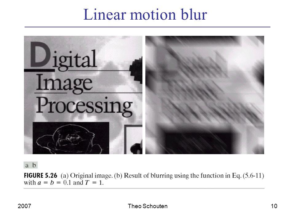 2007Theo Schouten10 Linear motion blur