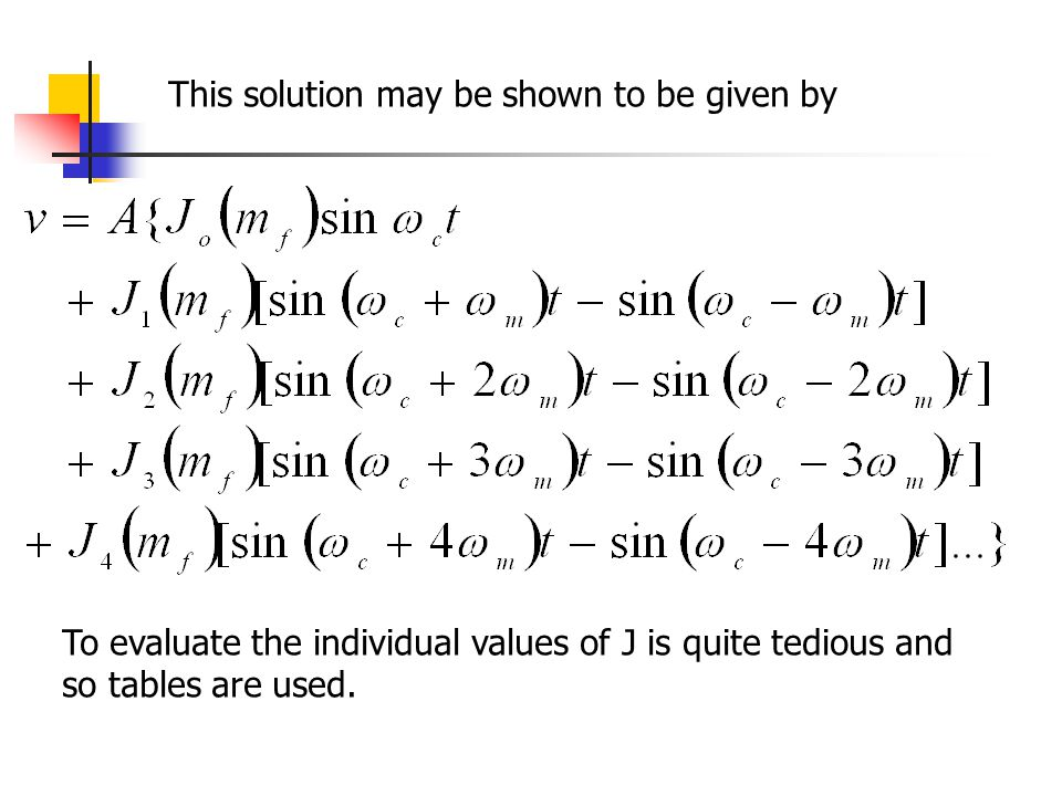 This solution may be shown to be given by To evaluate the individual values of J is quite tedious and so tables are used.