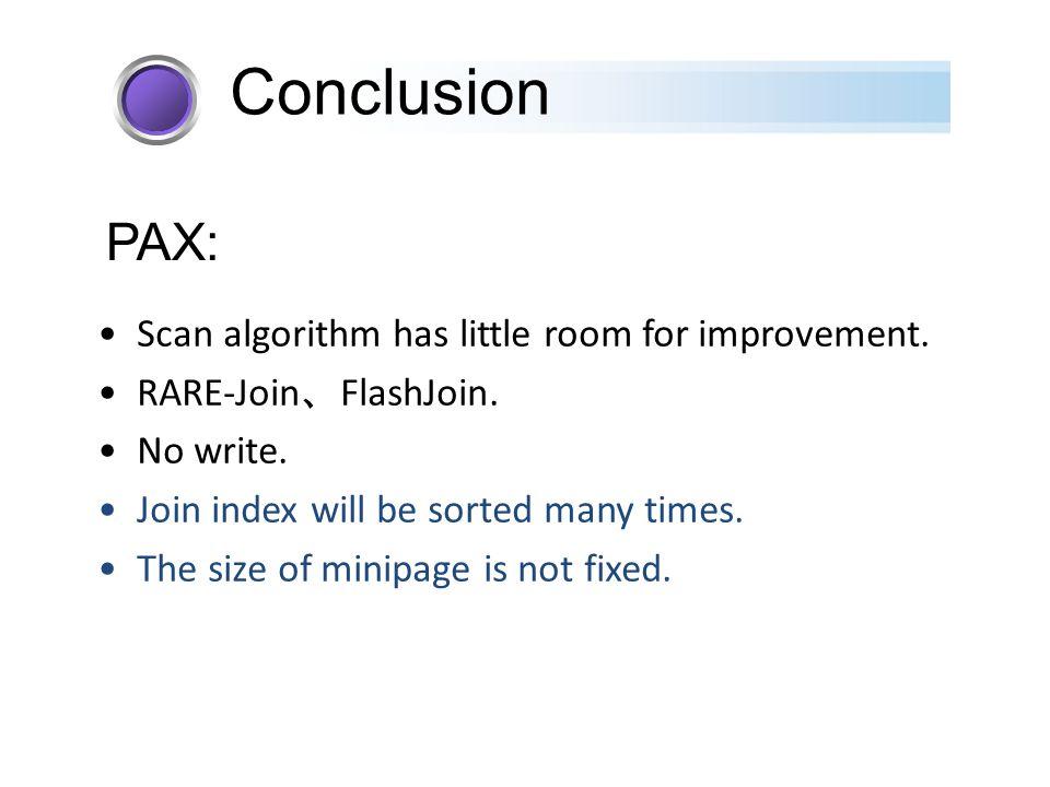 Scan algorithm has little room for improvement. RARE-Join 、 FlashJoin.